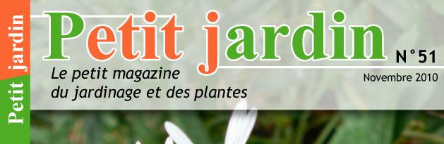 magazine petit jardin n 51 novembre 2010 jardinage. Black Bedroom Furniture Sets. Home Design Ideas