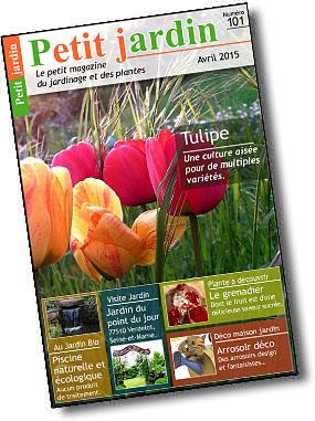 Magazine petit jardin n 101 avril 2015 jardinage for Magazine jardinage