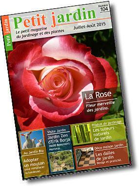 Magazine petit jardin n 104 juillet 2015 jardinage for Magazine jardinage