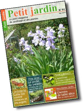Magazine petit jardin n 91 mai 2014 jardinage plantes for Magazine jardinage
