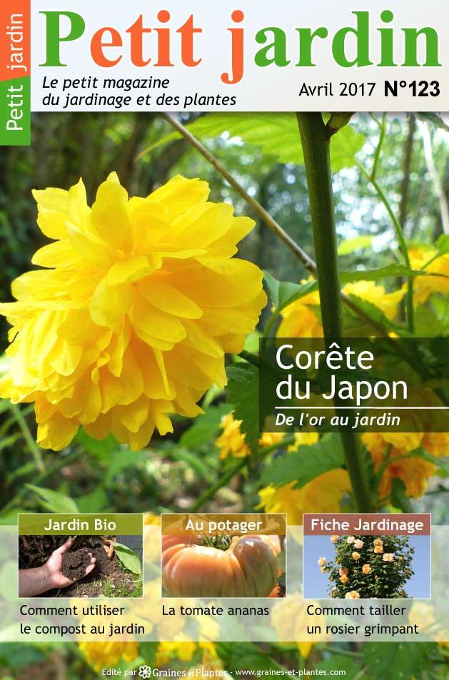 Magazine petit jardin n 123 avril 2017 jardinage for Magazine jardinage