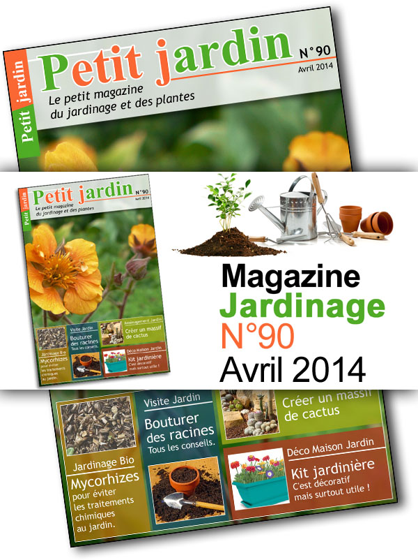 Magazine petit jardin n 90 avril 2014 jardinage for Magazine jardinage